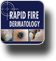 Rapid Fire Dermatology